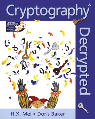 Cryptography Decrypted By Mel, H. X./ Baker, Doris M./ Burnett, Steve